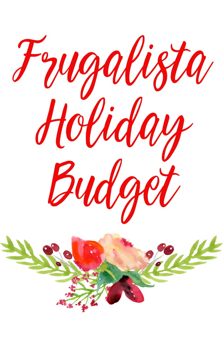Frugalista Holiday Budget